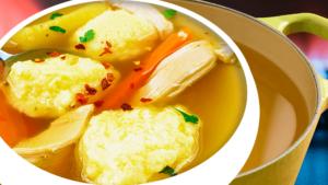 Authentic Chicken Soup with Semolina Dumplings